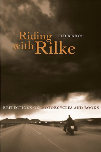 Riding With Rilke - Ted Bishop